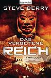 Das verbotene Reich: Thriller (Die Cotton Malone-Romane 8)
