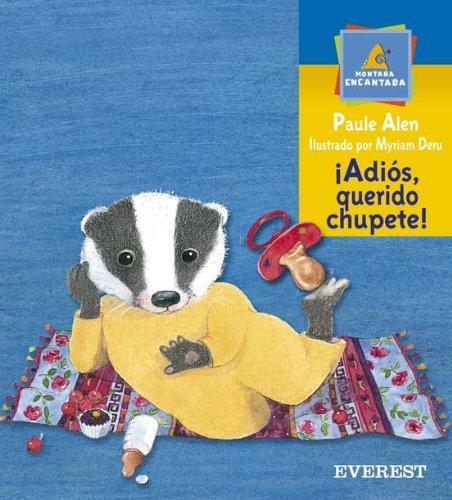 Portada del libro ¡Adios, querido chupete! (Montaña encantada)