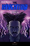 The Inventor: The Story of Tesla (English Edition)
