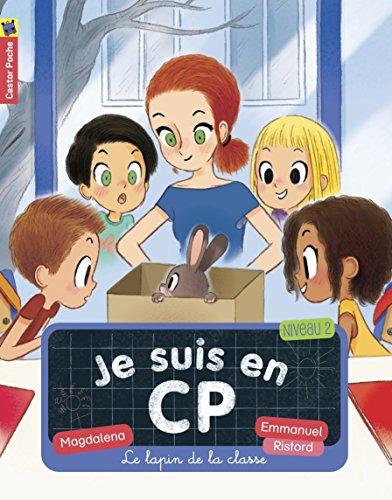 Je suis en CP, Tome 12 : Le lapin de la classe