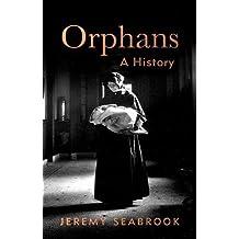 Orphans: A History