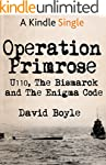 Operation Primrose: U110, the Bismarc...