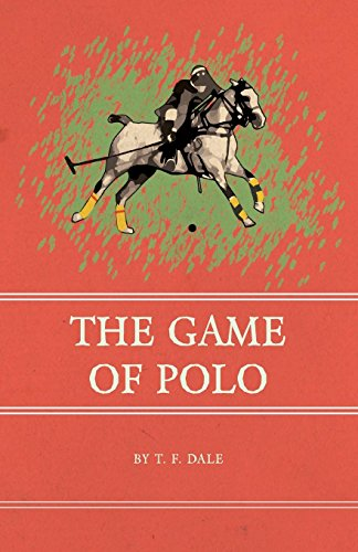 The Game of Polo (English Edition) eBook: T. F. Dale: Amazon.es ...