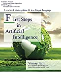 First Steps in Artificial Intelligence: A textbook that explains AI in a simple language (Vaftsy, Band 1)