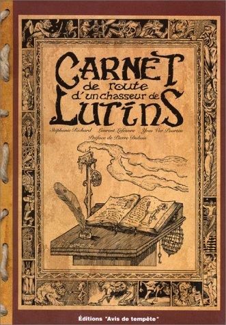 Carnet de route d'un chasseur de lutins par Laurent Lefeuvre, Stéphanie Richard, Yves Ver Poorten
