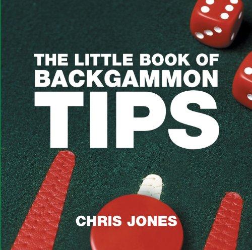 The Little Book of Backgammon Tips (Little Book of Tips) por Chris Jones