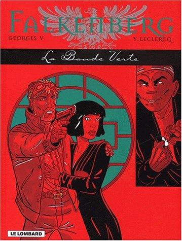 FALKNBERG TOME 3 : LA BANDE VERTE par Y Leclercq, Georges V