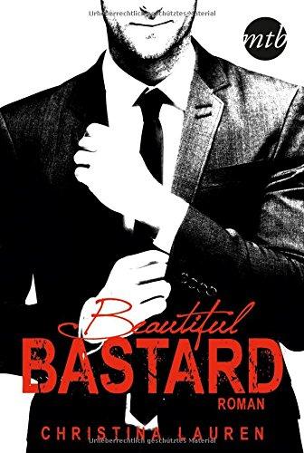 Buchseite und Rezensionen zu 'Beautiful Bastard' von Christina Lauren