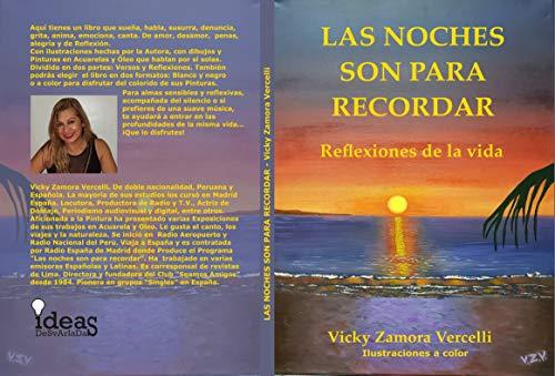 Las Noches son para recordar: Versos y reflexiones de la vida - Ilustraciones a color por Vicky Zamora Vercelli