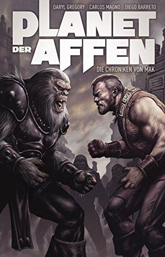 Planet der Affen Comicband: Die Chroniken von Mak