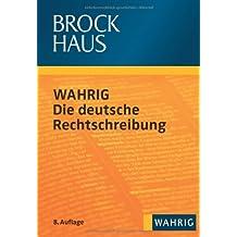 Brockhaus WAHRIG - Die deutsche Rechtschreibung