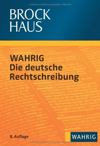 Preisvergleich Produktbild Brockhaus WAHRIG - Die deutsche Rechtschreibung