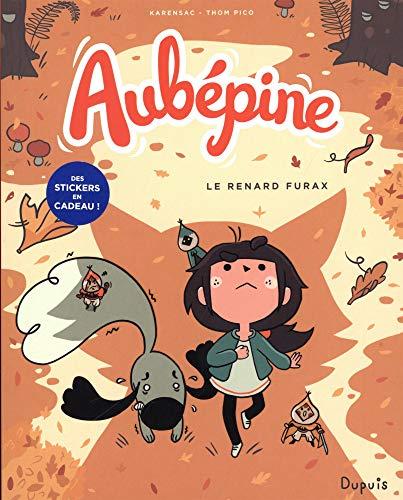 Aubépine (02) : Le renard furax