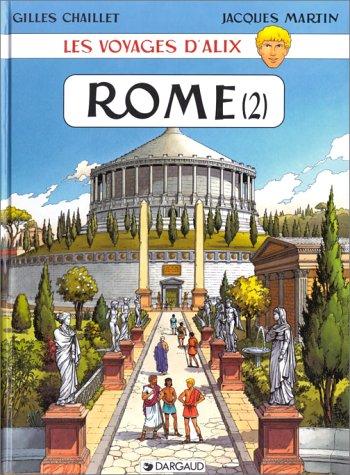 Les Voyages d'Alix : Rome, tome 2 : La Citée ...