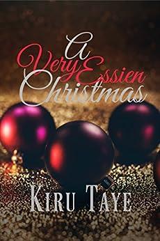 A Very Essien Christmas (The Essien Trilogy Book 5) by [Taye, Kiru]