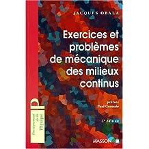 EXERCICES ET PROBLEMES DE MECANIQUE DES MILIEUX CONTINUS. 3ème édition