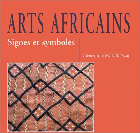Arts africains. Signes et symboles