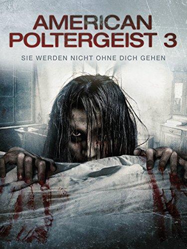 American Poltergeist 3