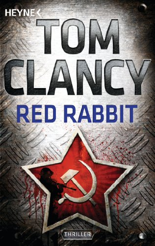 Red Rabbit: Thriller (A Jack Ryan Novel 2) - Red Jack