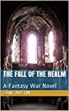 The Fall of the Realm: A Fantasy War Novel (English Edition)