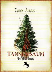 O Tannenbaum (Codex Aureus 4)