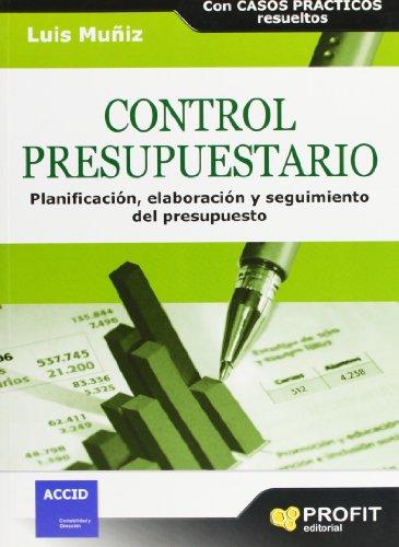 Control presupuestario: Planificación, elaboración, implantación y seguimiento del presupuesto