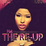 Pink Friday: Roman Reloaded The Re-Up (Edited Booklet Version) [+digital booklet]