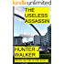 The Useless Assassin (Death On The Clyde Book 4)