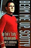 """""""Star Trek"""": Beam Me Up Scotty"""