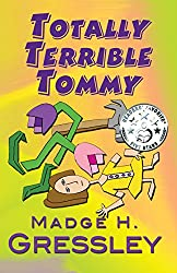 Totally Terrible Tommy (English Edition)
