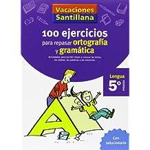Vacaciones Santillana, lengua, ortografía y gramática, 5 Educación Primaria. Cuaderno - 9788429407877