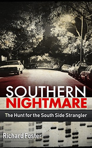 Southern Nightmare: The Hunt for The South Side Strangler (English Edition)