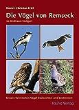 Die Vögel von Remseck: im Großraum Stuttgart - Rainer Christian Ertel