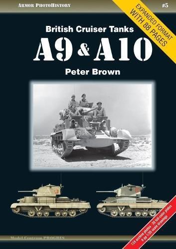British Cruiser Tanks A9 & A10 (Armor PhotoHistory) por Peter Brown