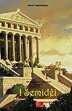 I Semidèi: Volume 2