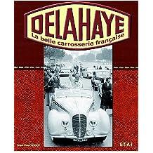 Delahaye : La belle carrosserie française
