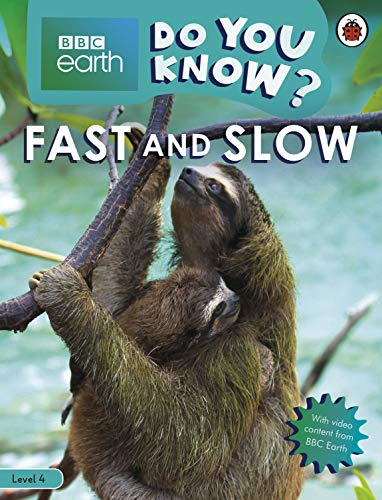 Fast and Slow - BBC Earth Do You Know...? Level 4