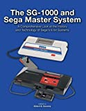 The Sg-1000 and Sega Master System: A Comprehensive Look at the History and Technology of Sega's 8-bit Systems