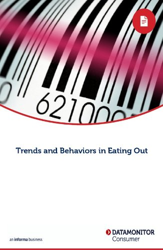 Trends and Behaviors in Eating Out