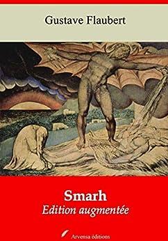 Smarh | Edition Intégrale Et Augmentée: Nouvelle Édition 2019 Sans Drm por Gustave Flaubert