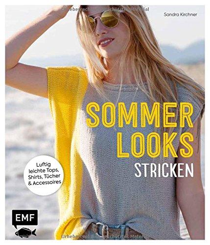 Sommer-Looks stricken: Luftig leichte Tops, Shirts, Tücher und Accessoires