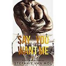 Say You Want Me (Full Moon Book 1) (English Edition)