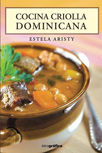 Cocina Criolla por Estela Aristy