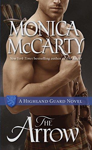 The Arrow: A Highland Guard Novel (The Highland Guard Book 9) (English Edition) por Monica McCarty