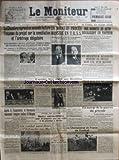 MONITEUR (LE) [No 60] du 01/03/1938 - LE STATUT MODERNE DU TRAVAIL - MM. MOCH ET MALLARME - LE SEJOUR A PARIS DU PRINCE DU YEMEN - STALINE FAIT LE VIDE AUTOUR DE LUI - UN NOUVEAU PROCES MONSTRE EN U.R.S.S. - ROSENGOLZ ET KRETINSKY - DES BANDITS EN AUTO DEVALISENT UN FACTEUR - LA DISPARITION DU GENERAL MILLER - SKOBLINE ETAIT UN AGENT DES SOVIETS - LE CHAMPIONNAT DE FRANCE DE FOOT - EN MARGE DE LA GUERRE DU PETROLE - BORNEO TERRE D'ANGOISSE PAR FAUGIER - LA ROUMANIE RECONNAIT L'EM