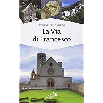 La Via Di Francesco