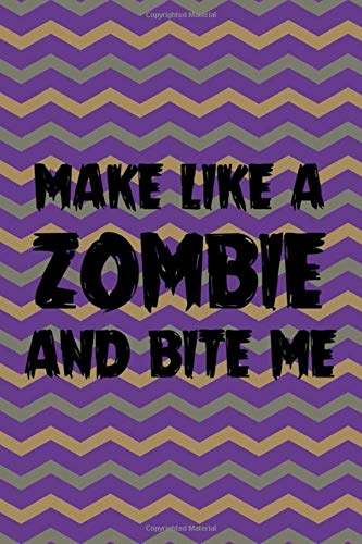 Make Like A Zombie And Bite Me: Blank Lined Notebook ( Zombie ) (Purple And Green Stripes)
