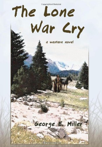 The Lone War Cry Cover Image