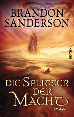 Die Splitter der Macht: Roman (Die Sturmlicht-Chroniken 6) par Heyne Verlag