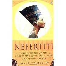 Nefertiti: Egypt's Sun Queen by Joyce A. Tyldesley (1998-12-31)